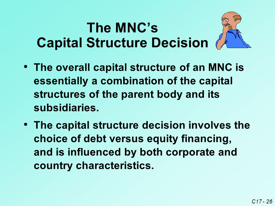 The MNC's Capital Structure Decision