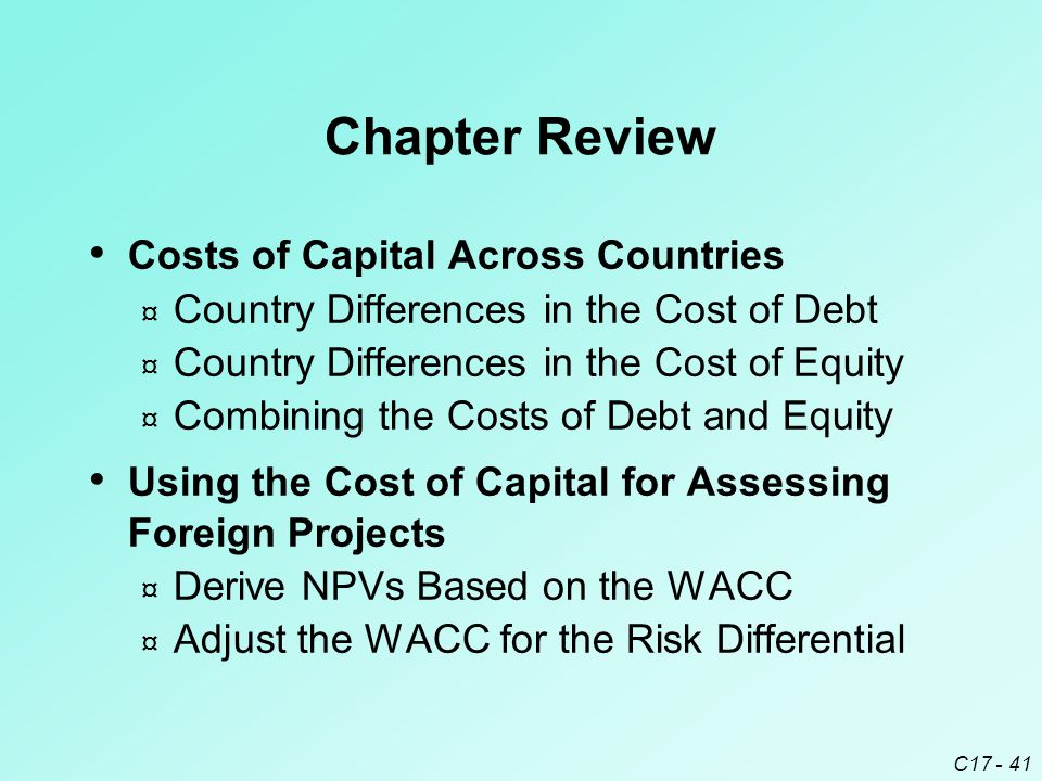 Chapter Review Costs of Capital Across Countries