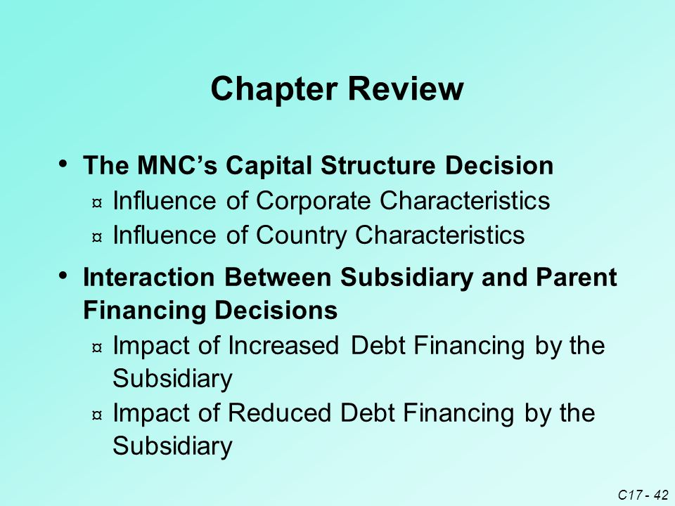 Chapter Review The MNC's Capital Structure Decision