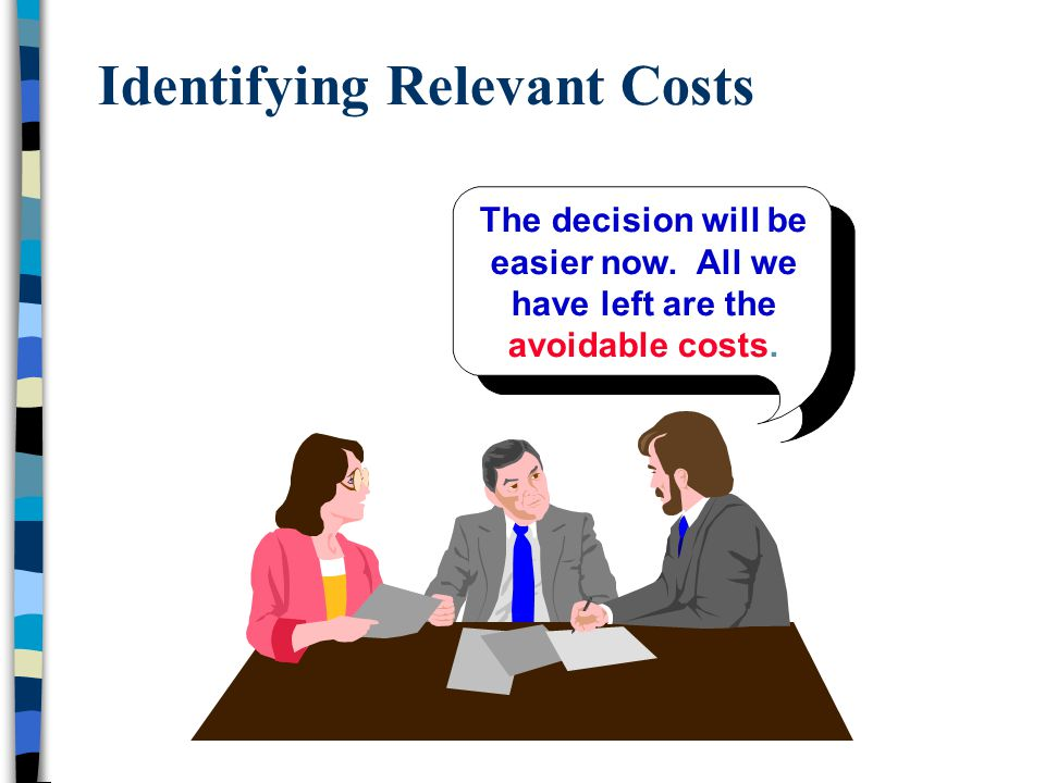 Identifying Relevant Costs