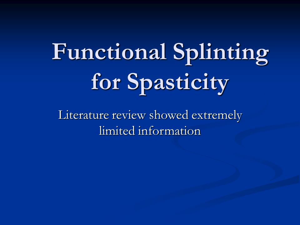 Functional Splinting for Spasticity
