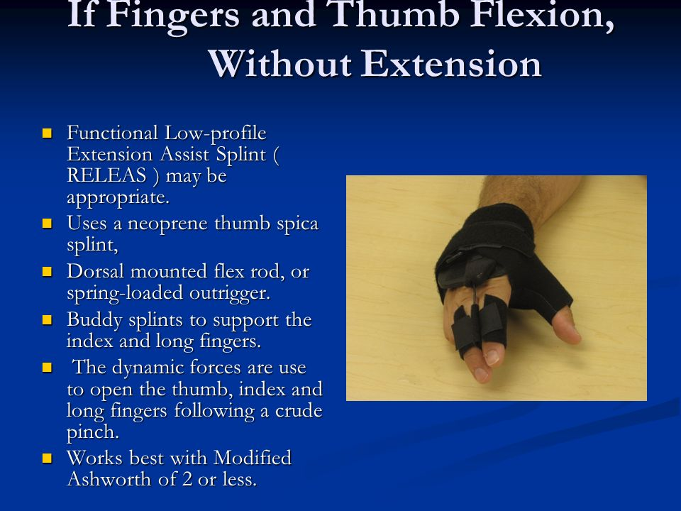 If Fingers and Thumb Flexion, Without Extension