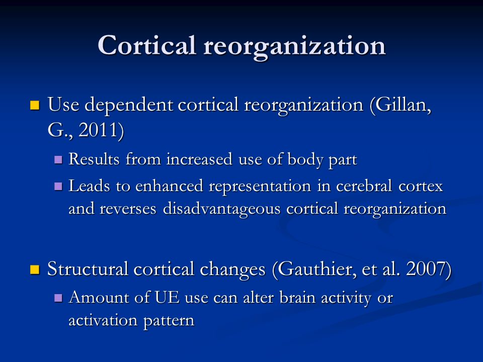 Cortical reorganization