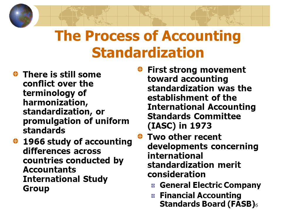 The Process of Accounting Standardization