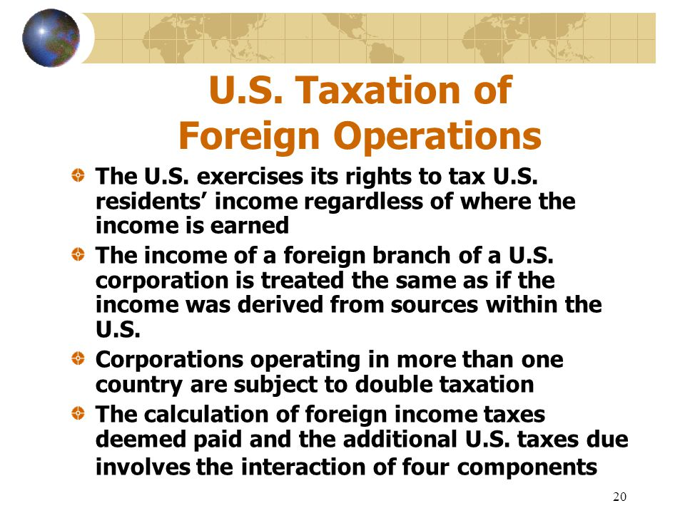 U.S. Taxation of Foreign Operations