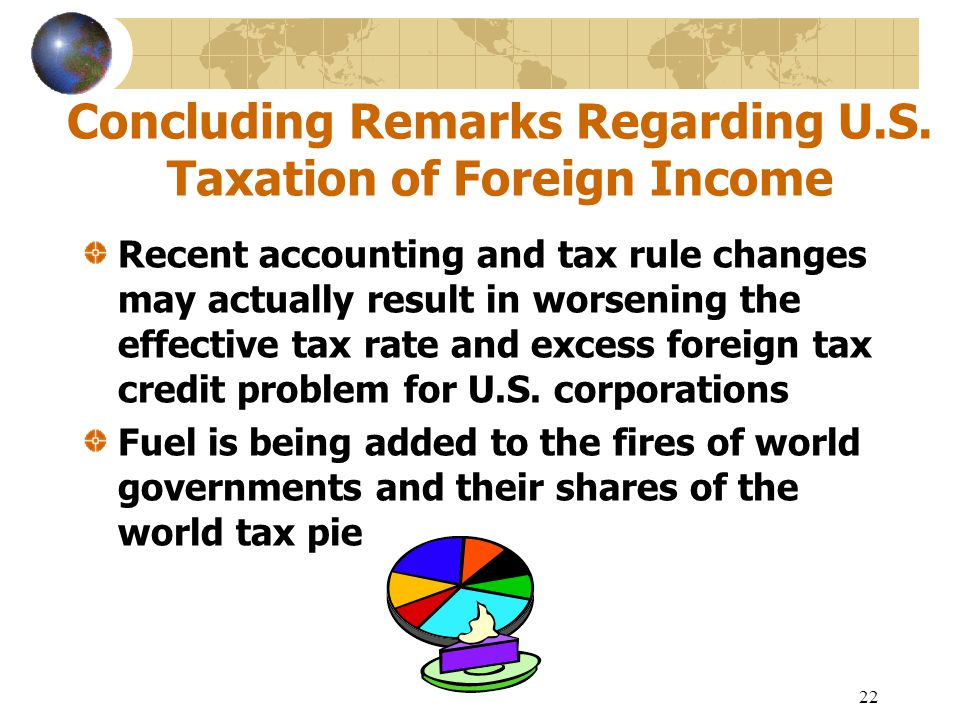 Concluding Remarks Regarding U.S. Taxation of Foreign Income