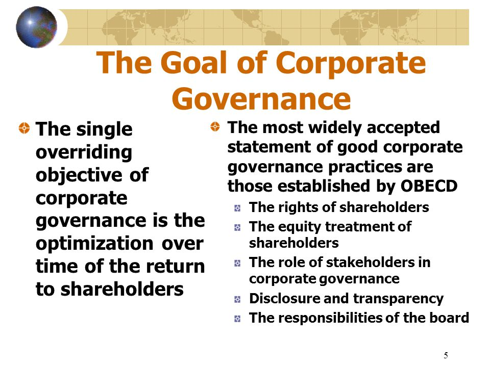 The Goal of Corporate Governance