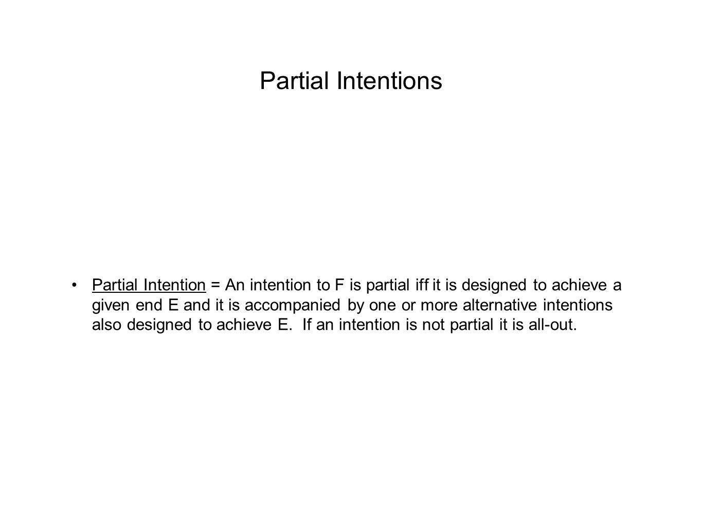Partial Intentions