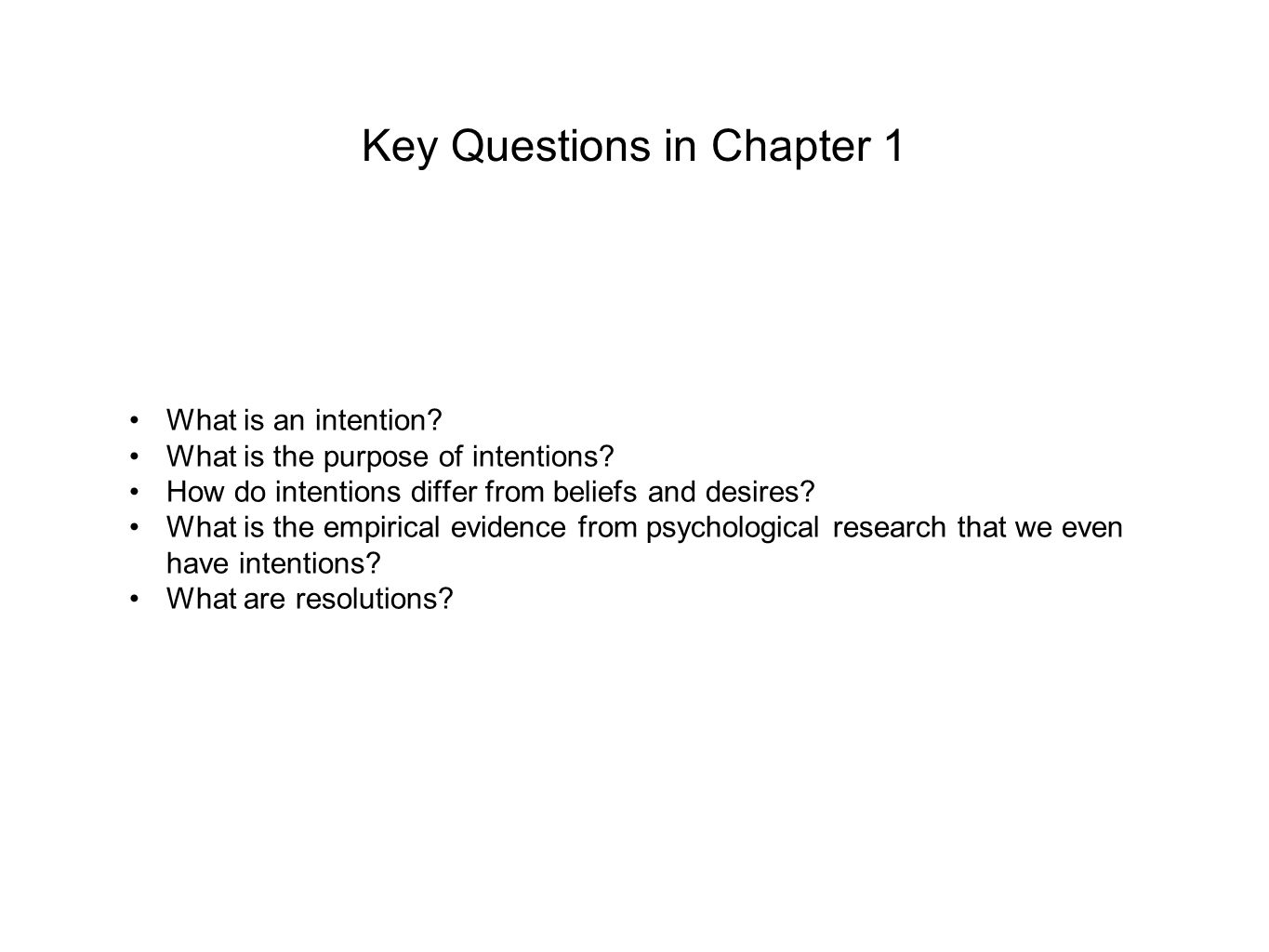 Key Questions in Chapter 1