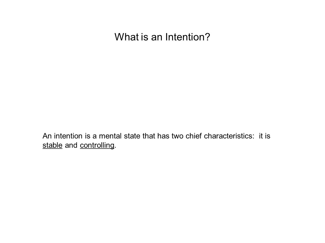 What is an Intention.
