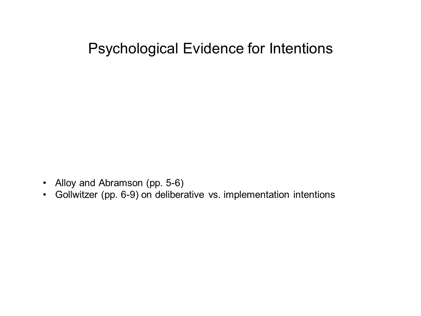 Psychological Evidence for Intentions