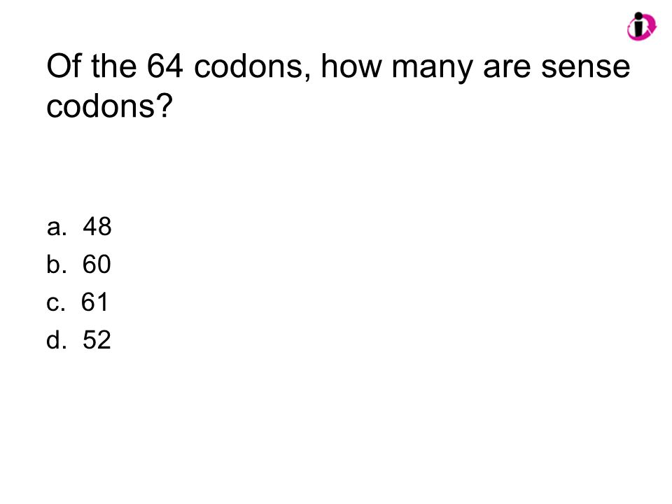 Of the 64 codons, how many are sense codons