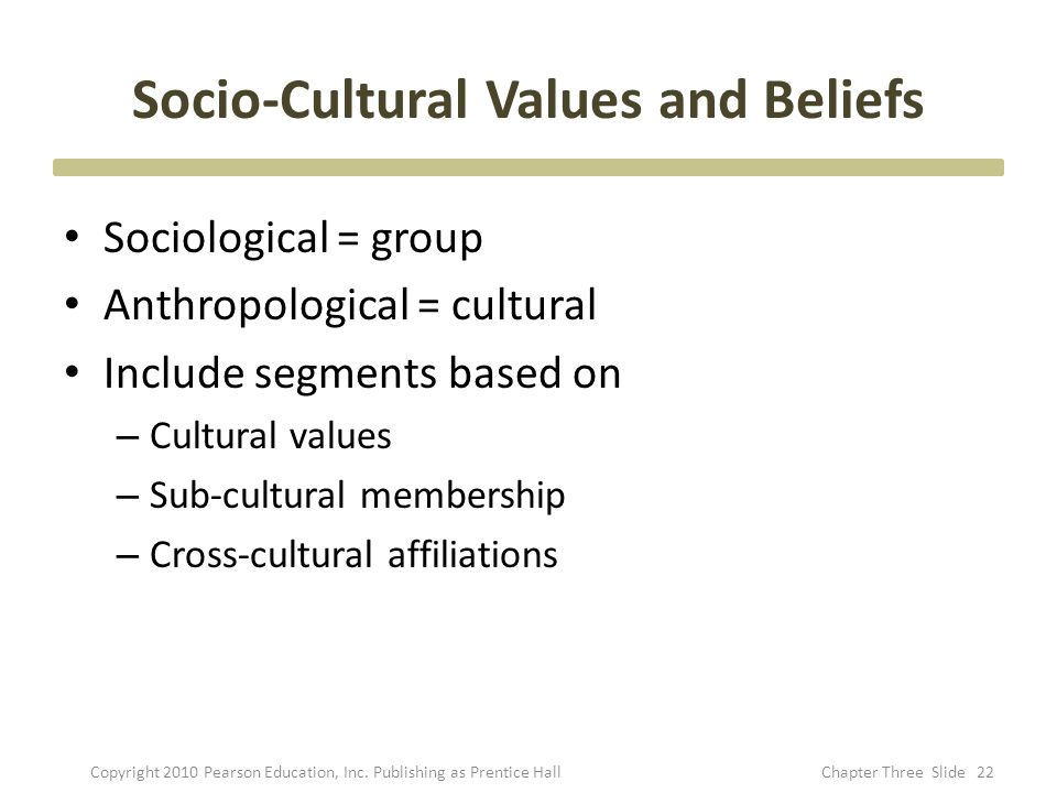 Socio-Cultural Values and Beliefs