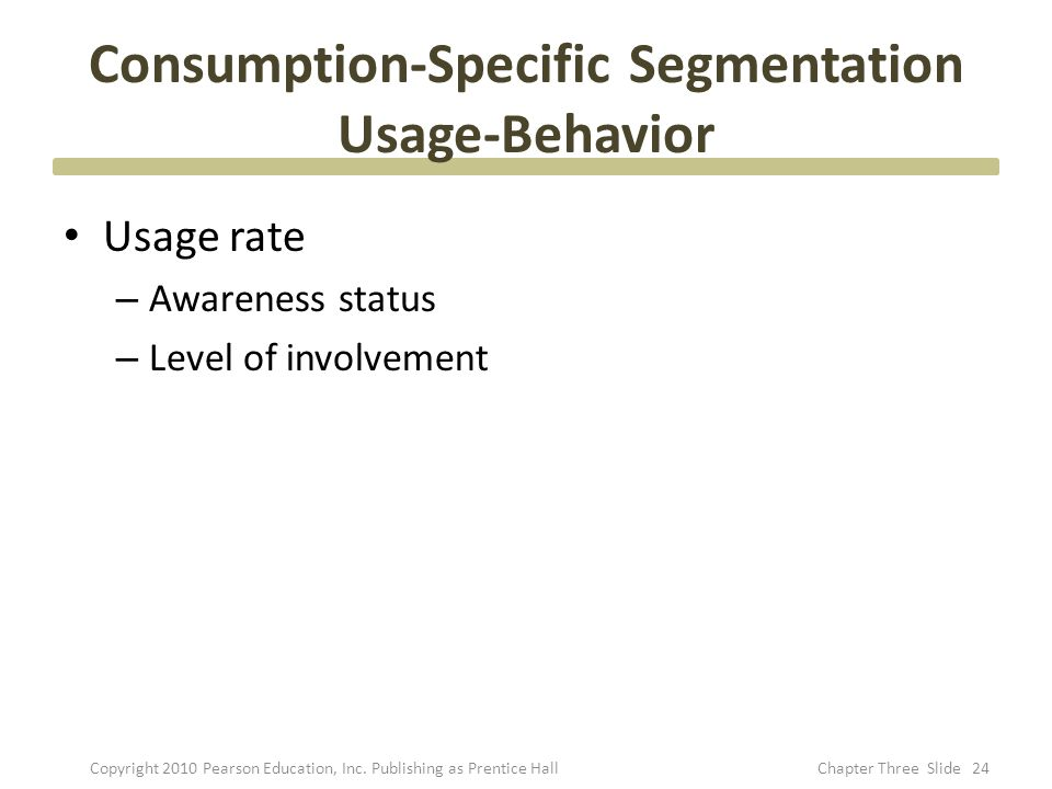 Consumption-Specific Segmentation Usage-Behavior