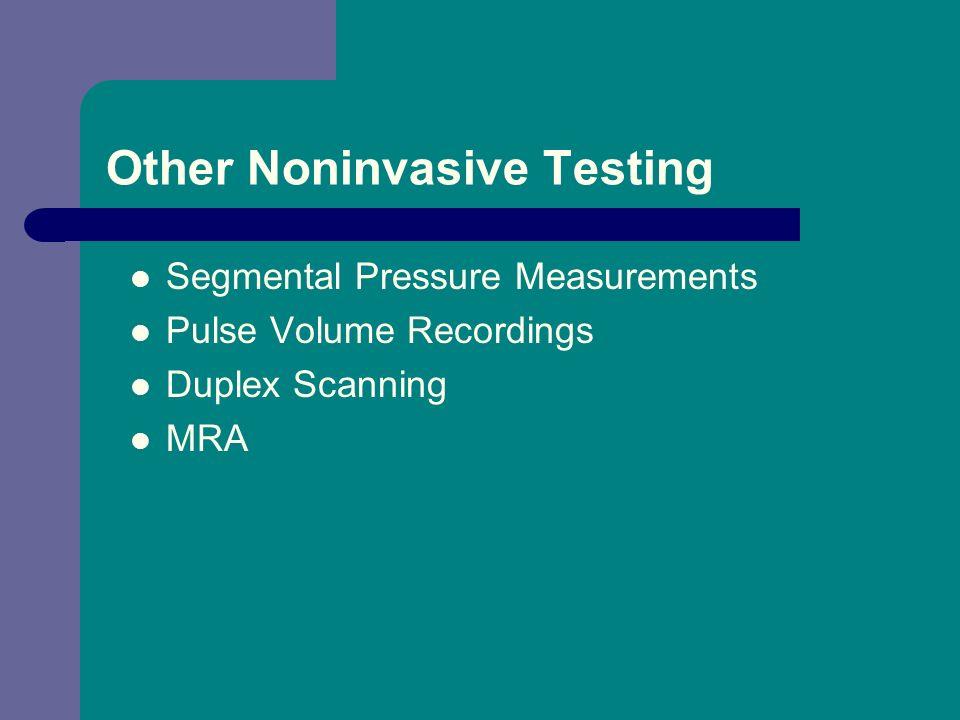 Other Noninvasive Testing