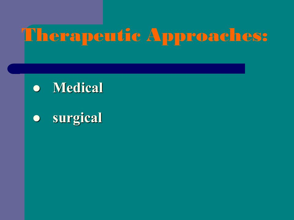 Therapeutic Approaches: