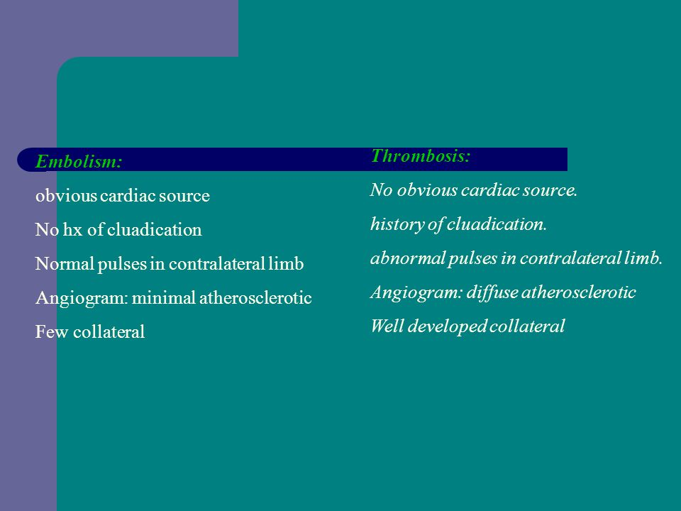 Clinical differentiation between thrombosis & embolism