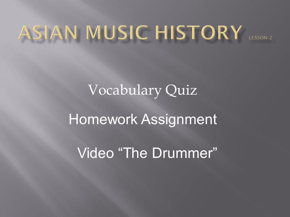ASIAN MUSIC HISTORY lesson 2