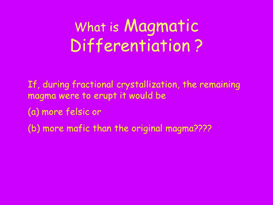 What is Magmatic Differentiation