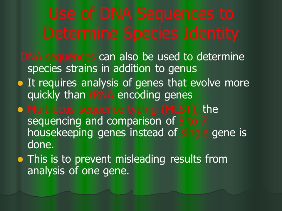 Use of DNA Sequences to Determine Species Identity