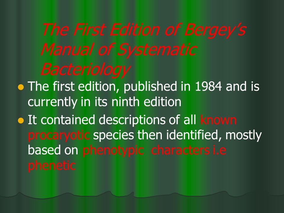 The First Edition of Bergey's Manual of Systematic Bacteriology
