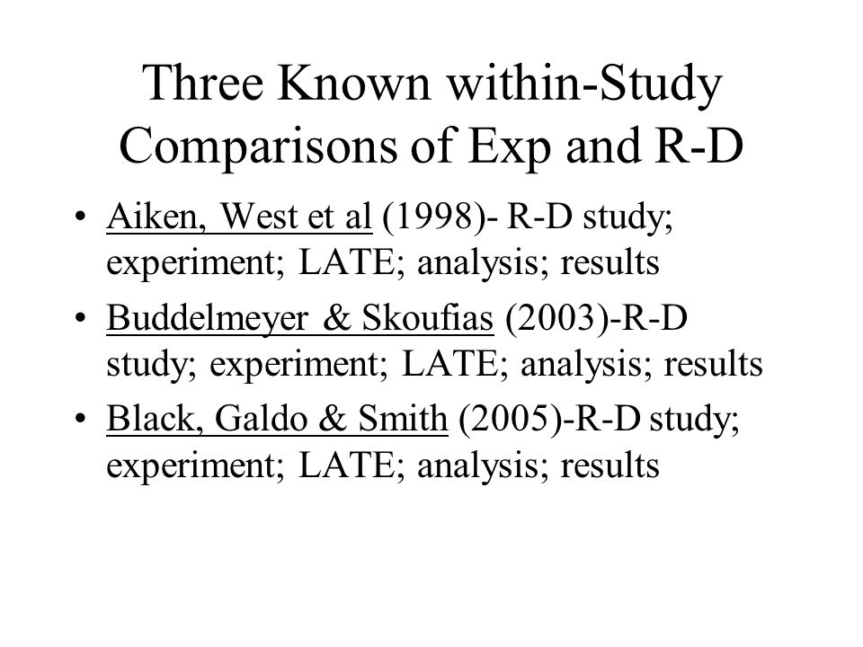Three Known within-Study Comparisons of Exp and R-D