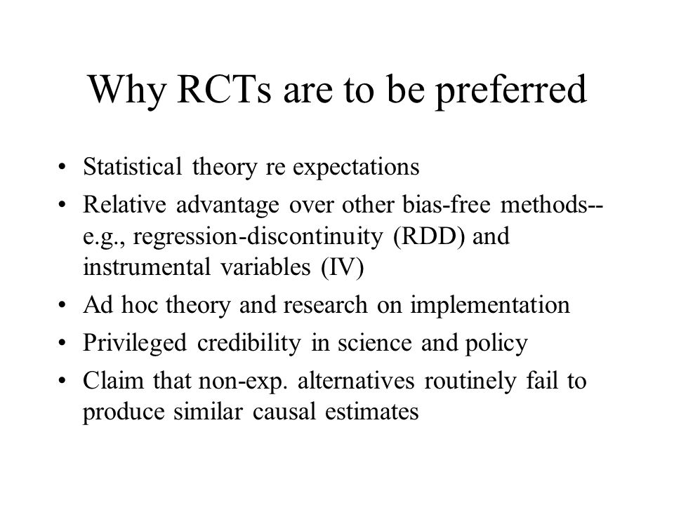 Why RCTs are to be preferred