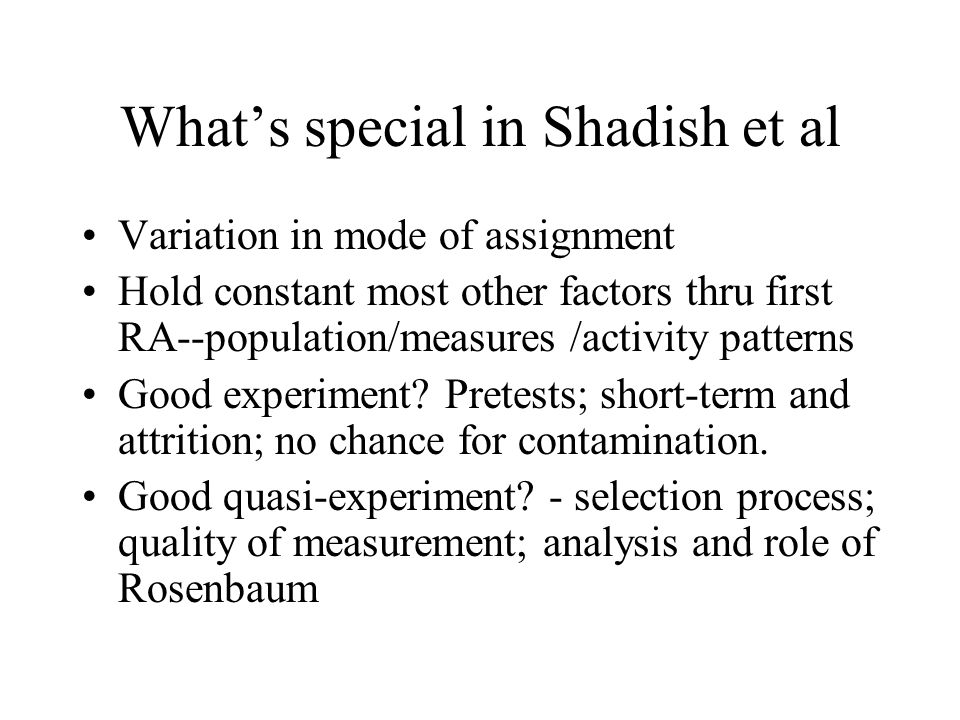 What's special in Shadish et al