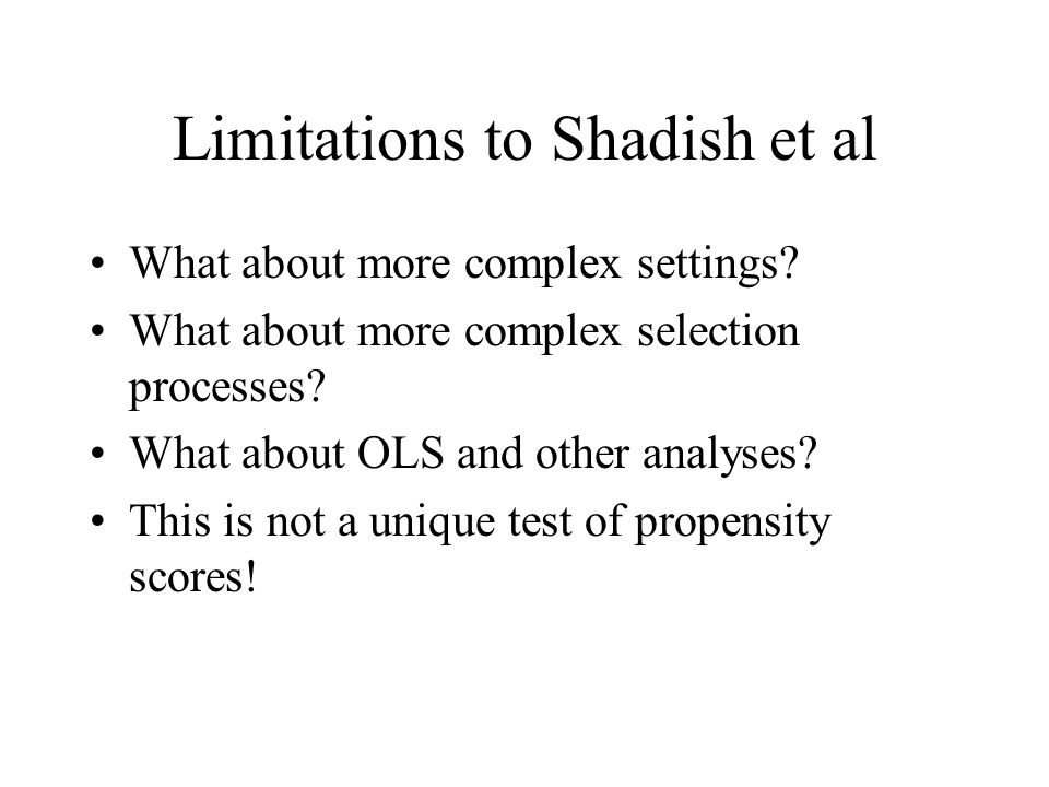 Limitations to Shadish et al