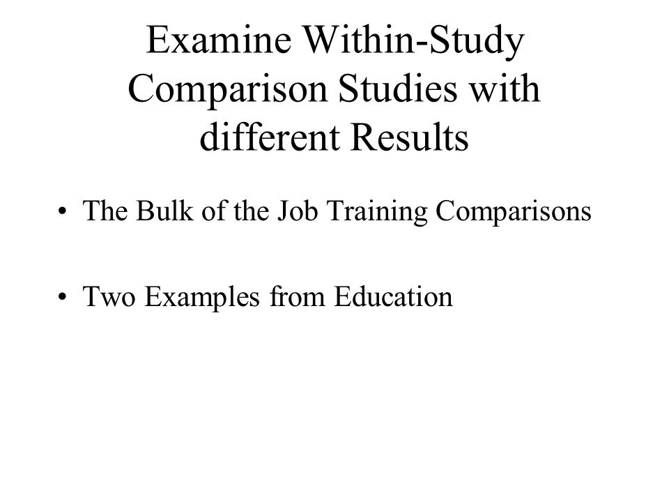 Examine Within-Study Comparison Studies with different Results