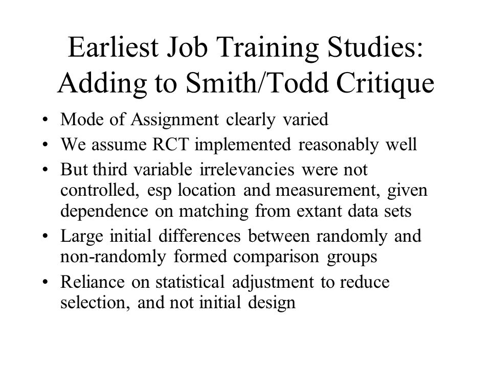 Earliest Job Training Studies: Adding to Smith/Todd Critique