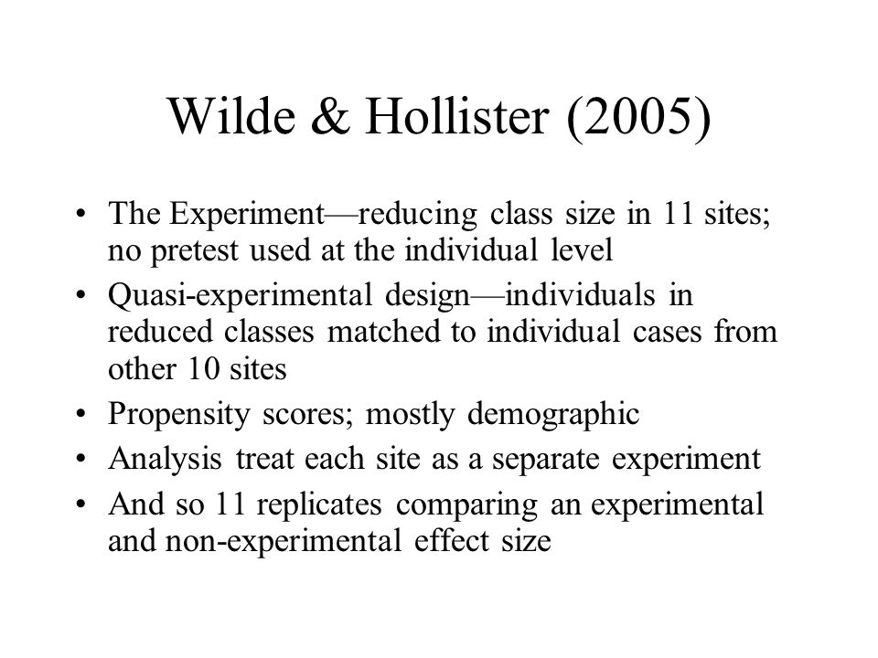 Wilde & Hollister (2005) The Experiment—reducing class size in 11 sites; no pretest used at the individual level.