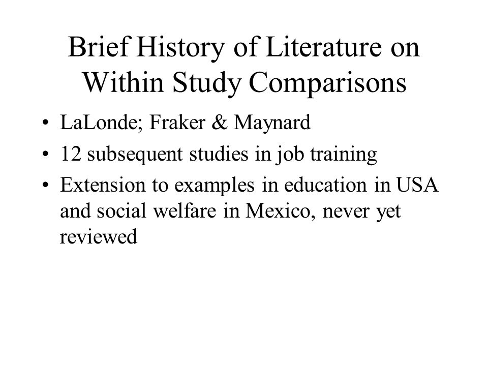Brief History of Literature on Within Study Comparisons