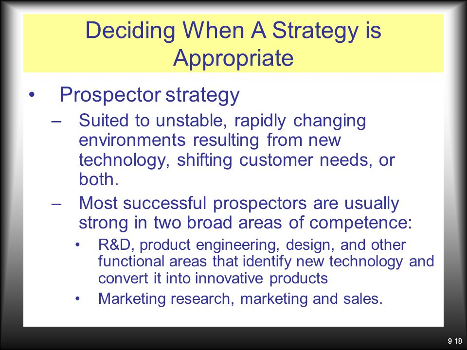 Deciding When A Strategy is Appropriate
