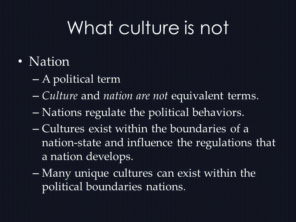 What culture is not Nation A political term