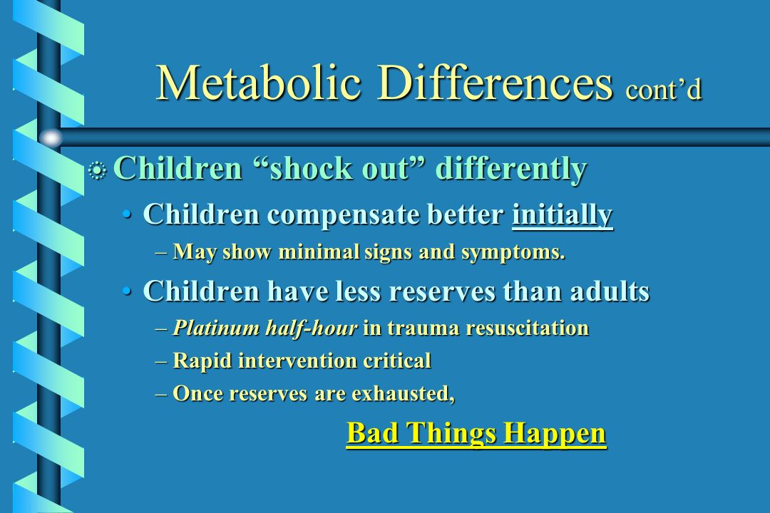 Metabolic Differences cont'd
