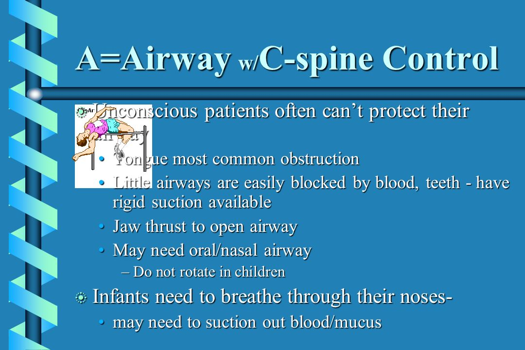 A=Airway w/C-spine Control