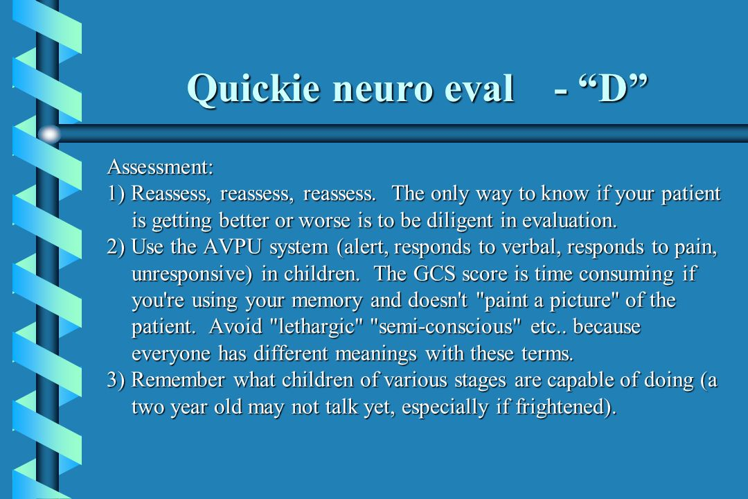 Quickie neuro eval - D