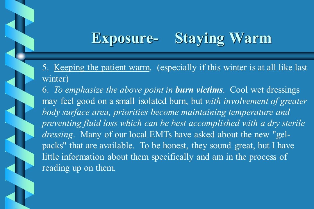 Exposure- Staying Warm