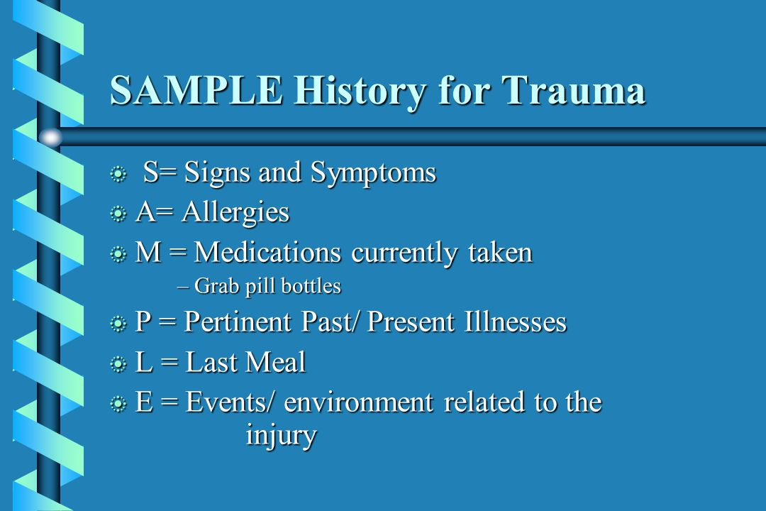 SAMPLE History for Trauma