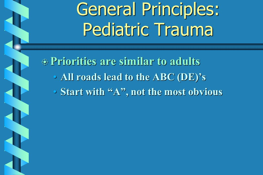 General Principles: Pediatric Trauma
