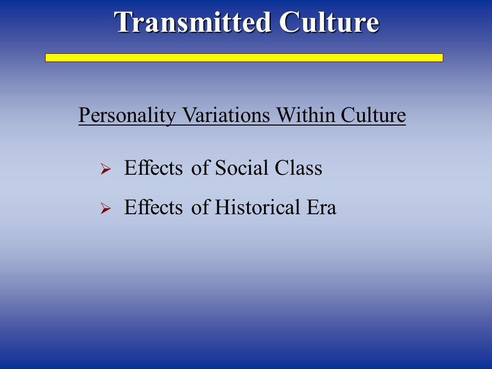 Personality Variations Within Culture