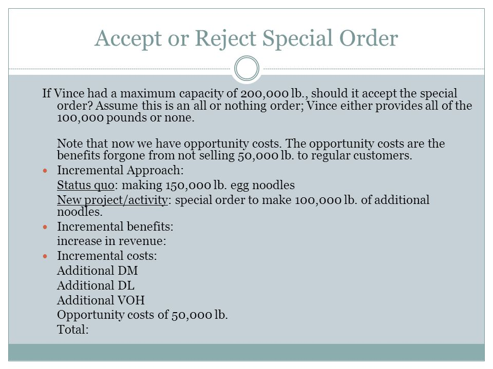 Accept or Reject Special Order