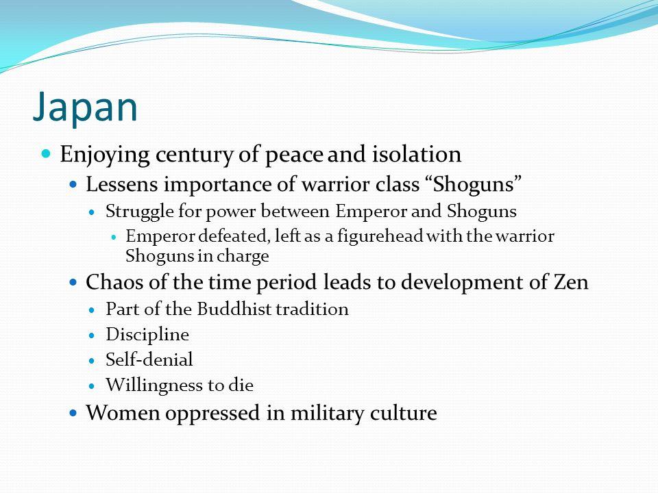 Japan Enjoying century of peace and isolation
