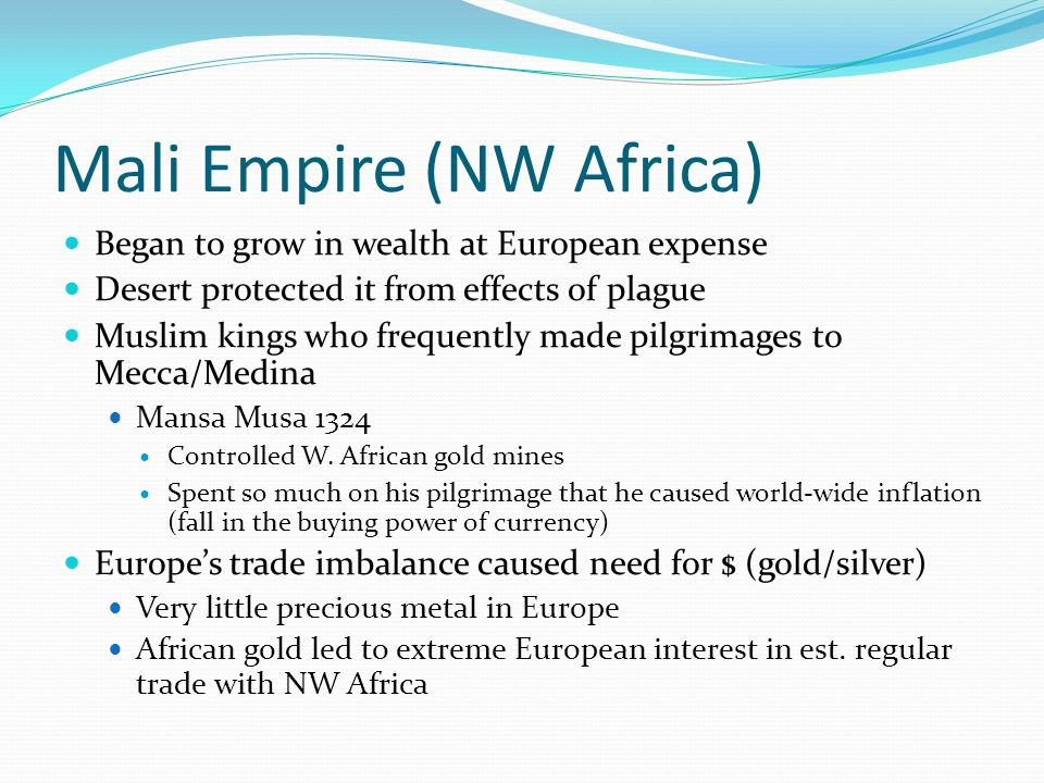 Mali Empire (NW Africa)