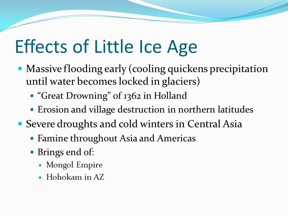 Effects of Little Ice Age