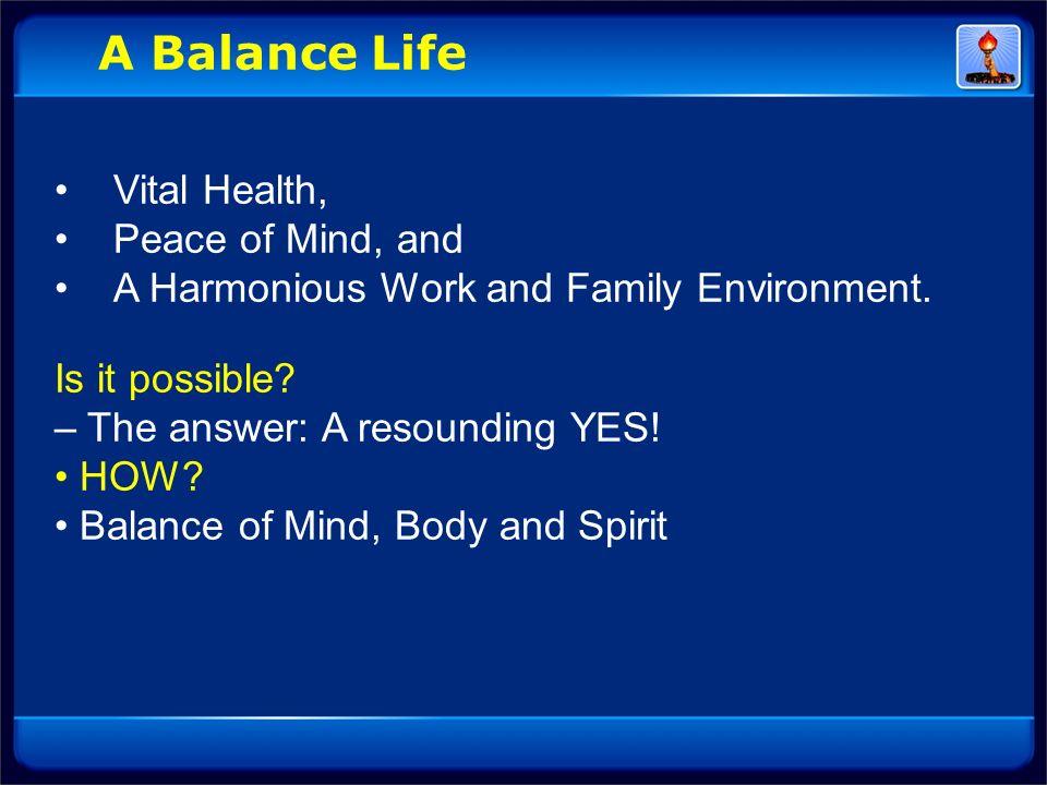 A Balance Life Vital Health, Peace of Mind, and
