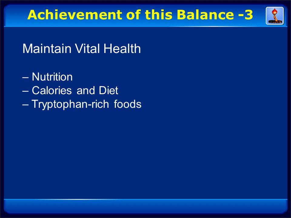 Achievement of this Balance -3