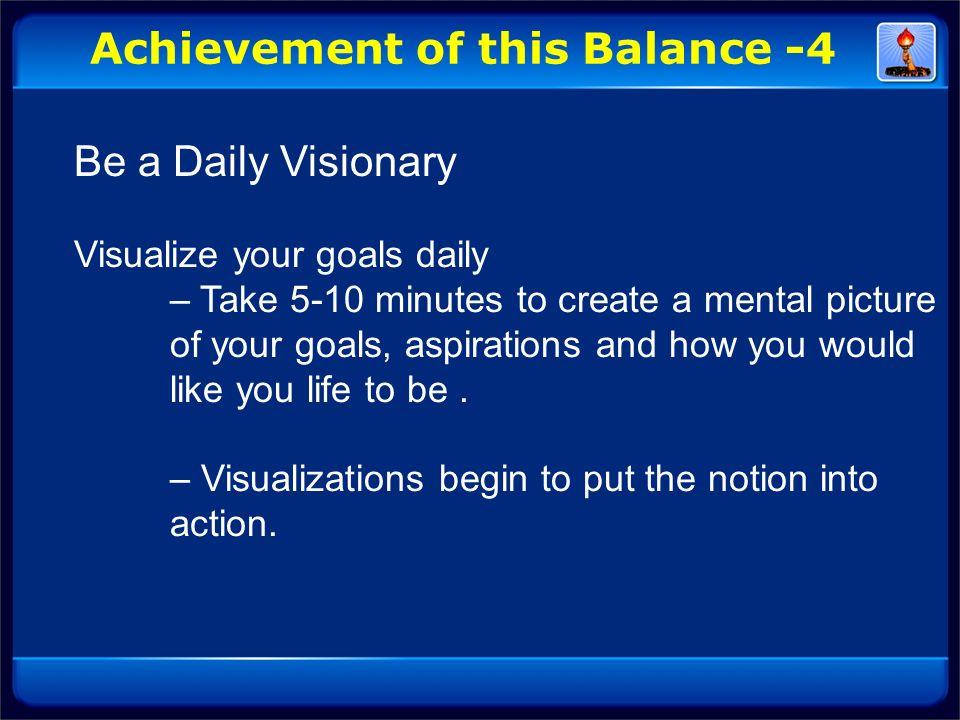Achievement of this Balance -4