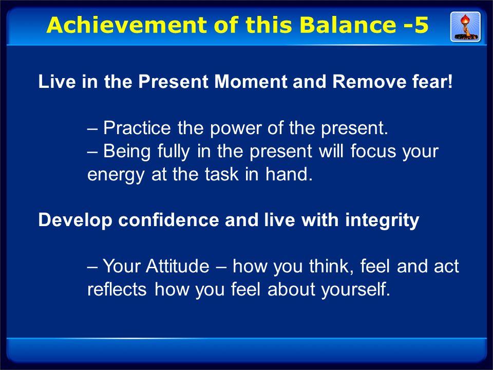 Achievement of this Balance -5